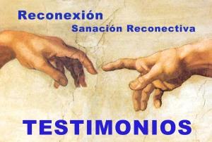 Testimonios Reconexion y Sanacion Reconectiva