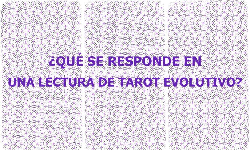 ¿Qué se responde en una Lectura de TarotEvolutivo?